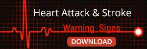 Heart Attack & Stroke Warning Signs