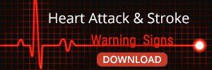 Heart Attack & Stroke Warning Signs